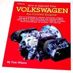 How To Rebuild Your VW Engine Book